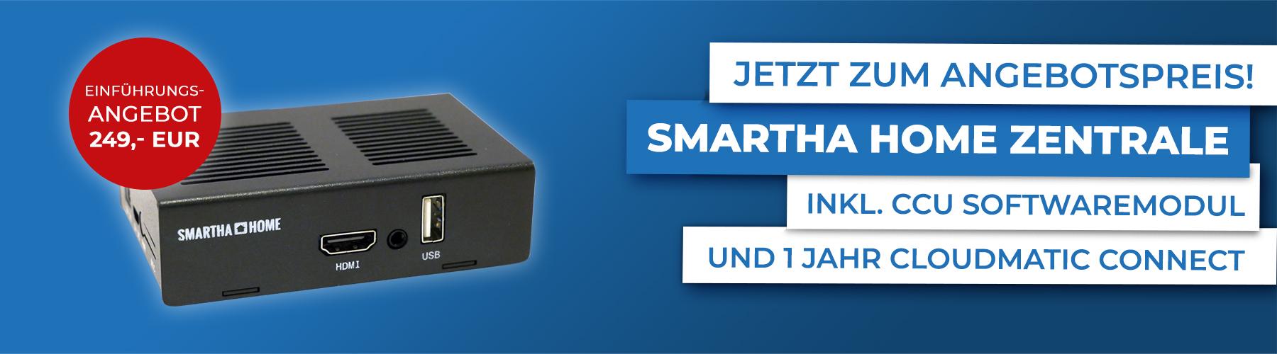 Einführungsangebot smartha home Zentrale